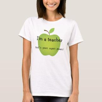 Je suis un professeur, ce qui est votre super t-shirt