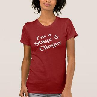 Je suis un T-shirt de clinger de l'étape 5