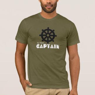 Je suis votre capitaine T-Shirt
