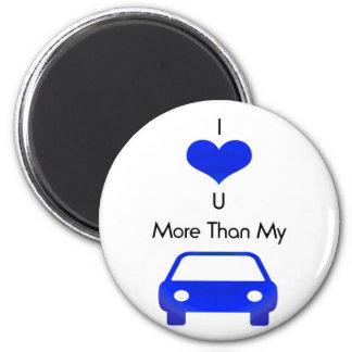 Je t'aime plus que ma voiture magnet rond 8 cm
