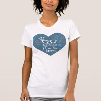 Je t'aime T-shirt de jour du ` s de père de papa