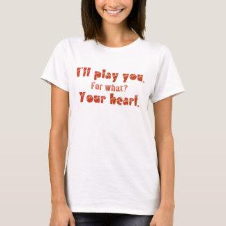 Je VOUS JOUERAI T-shirt