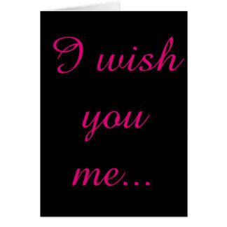Je vous me souhaite, carte de heureuse