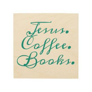 Jésus, café, livres : Art en bois de mur
