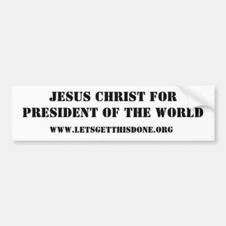 Jésus-Christ pour le président du monde Autocollant De Voiture