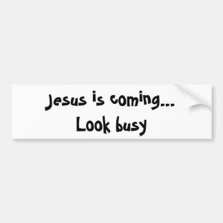 Jésus vient… Regardez occupé Autocollant De Voiture