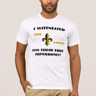 J'étais témoin des saints gagne leur premier t-shirt