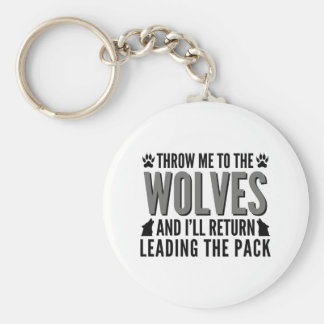 Jetez-moi aux loups porte-clé rond