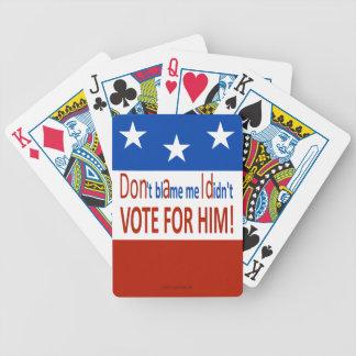 Jeu De Cartes Ne me blâmez pas que je n'ai pas voté pour lui !