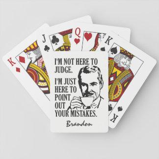 """Jeu De Cartes """"Pas ici pour juger"""" les cartes de jeu nommées"""