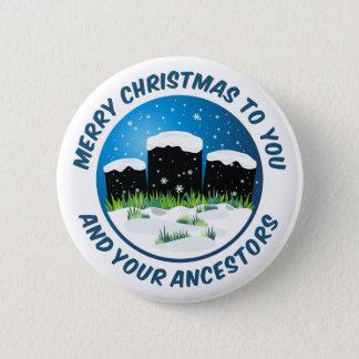 Joyeux Noël à vous et à vos ancêtres Badge Rond 5 Cm