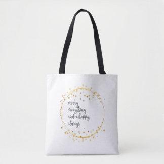 """""""Joyeux tout et heureux toujours"""" dans le noir : Tote Bag"""