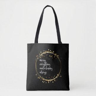 """""""Joyeux tout et heureux toujours"""" en argent : Tote Bag"""
