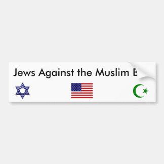 Juifs contre l'adhésif pour pare-chocs musulman autocollant de voiture
