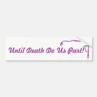 Jusqu'à la mort faites-nous autocollant de mariage