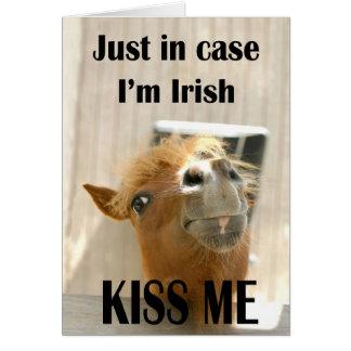 Juste dans le cas je suis irlandais, m'embrasse carte