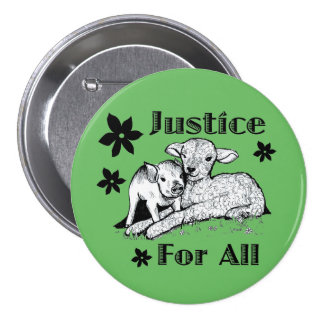 Justice pour tout le bouton de droits des animaux badge rond 7,6 cm