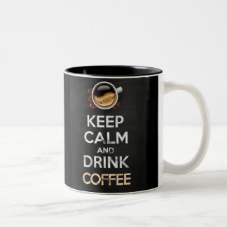 Keep calm and drink coffee! tasse 2 couleurs