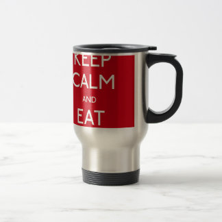 Keep Calm and Eat Mug De Voyage En Acier Inoxydable