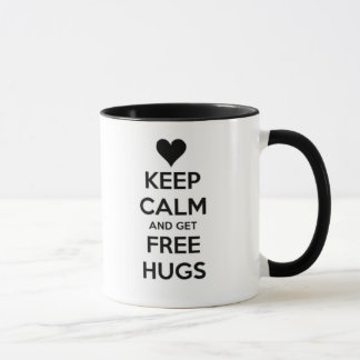 Keep calm and get free HUGS! Mug