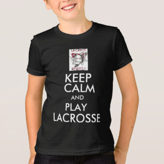 Keep calm and play lacrosse t shirt