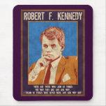 """Kennedy, Robert - """"waarom niet? """" Muismat"""