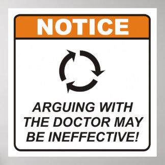 L argumentation avec le docteur peut être ineffica posters