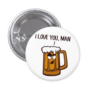 La bière vous aime, homme badges avec agrafe