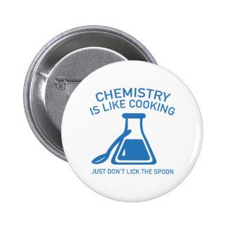 La chimie est comme la cuisine badge rond 5 cm
