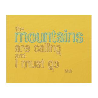 La citation de Muir sur le bois les montagnes Impression Sur Bois