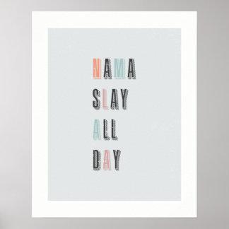 La citation drôle Nama massacrent l'affiche de Poster