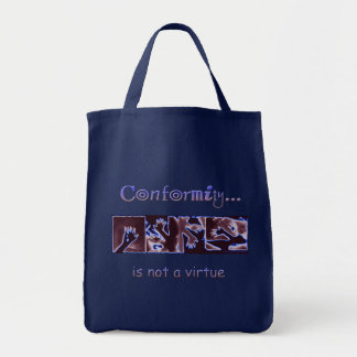 La conformité n'est pas une vertu tote bag