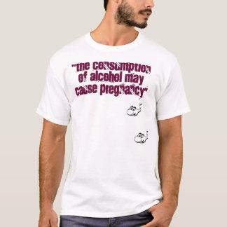 """La consommation de l'alcool T-shirt"