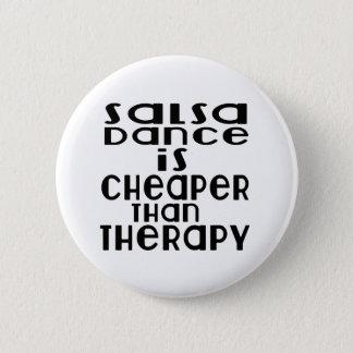 La danse de Salsa est meilleur marché que la Badge Rond 5 Cm