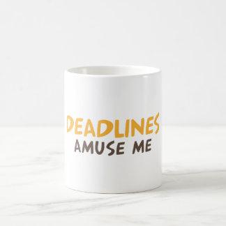 La date-butoir m'amusent mug