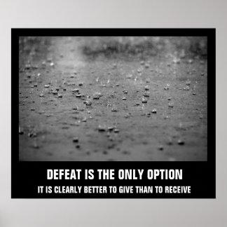 La défaite est l'affiche de motivation de seule