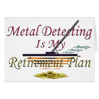 La détection en métal est mon régime de retraite carte