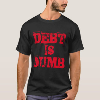 """La """"dette est"""" T-shirt muet"""