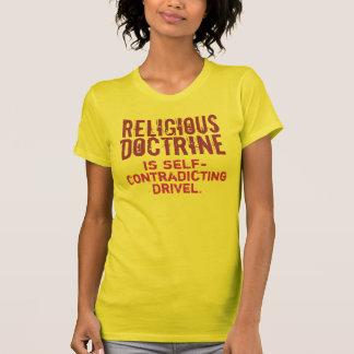La DOCTRINE RELIGIEUSE Auto-Contredit le radotage T-shirt