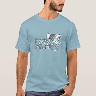 La fabrication du badminton de mouche de plume t-shirt