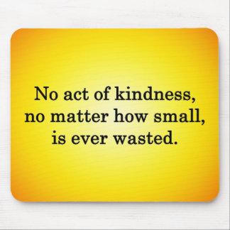 La gentillesse se développe plus douce avec chacun tapis de souris