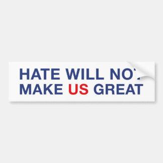 La haine ne rendra pas les USA grands Autocollant De Voiture