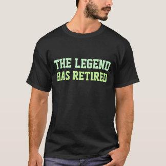 La légende s'est retirée t-shirt