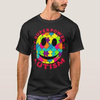 La ma superpuissance est autisme ! t-shirt