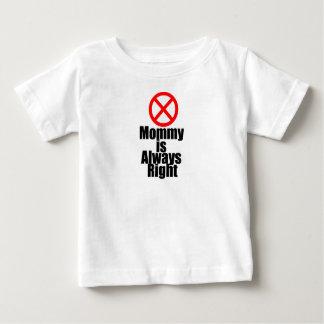 La maman est toujours T-shirt infantile (faux)