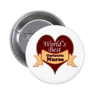 La meilleure infirmière gériatrique du monde pin's avec agrafe