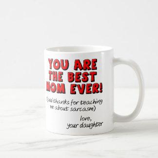 La meilleure tasse drôle toujours sarcastique de