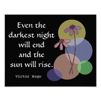 La nuit la plus foncée -- Citation de Hugo -- Poster
