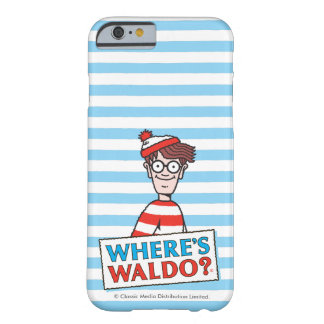 Là où est le logo de Waldo Coque Barely There iPhone 6