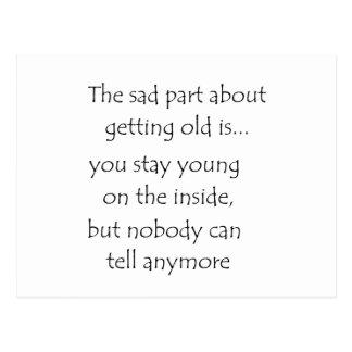 La partie triste au sujet de vieillir est… - carte